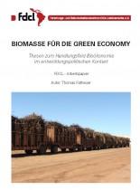 BIOMASSE FÜR DIE GREEN ECONOMY